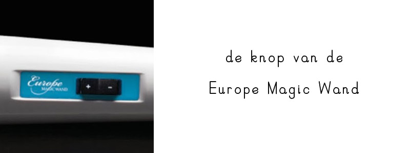 europe magic wand knop